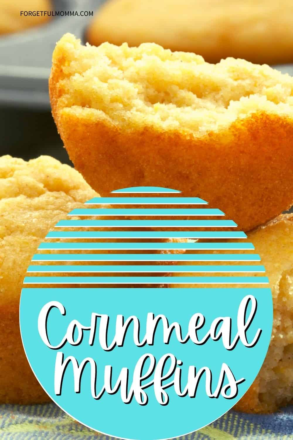Easy Homemade Cornmeal Muffins from Scratch