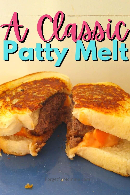 A Classic Patty Melt