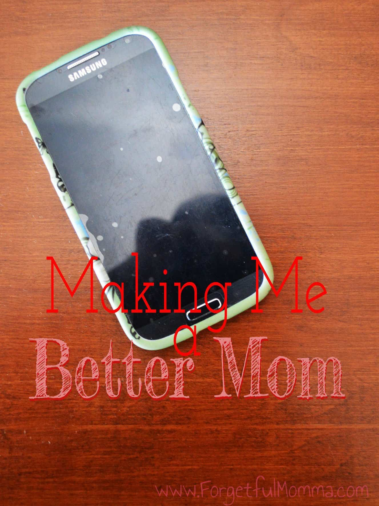 My Smartphone is Making Me a Better Mom