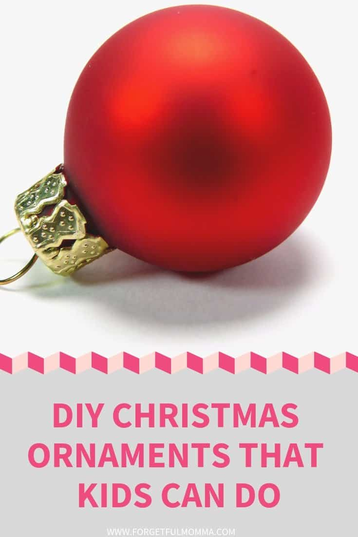 DIY Christmas Ornaments that Kids Can Do