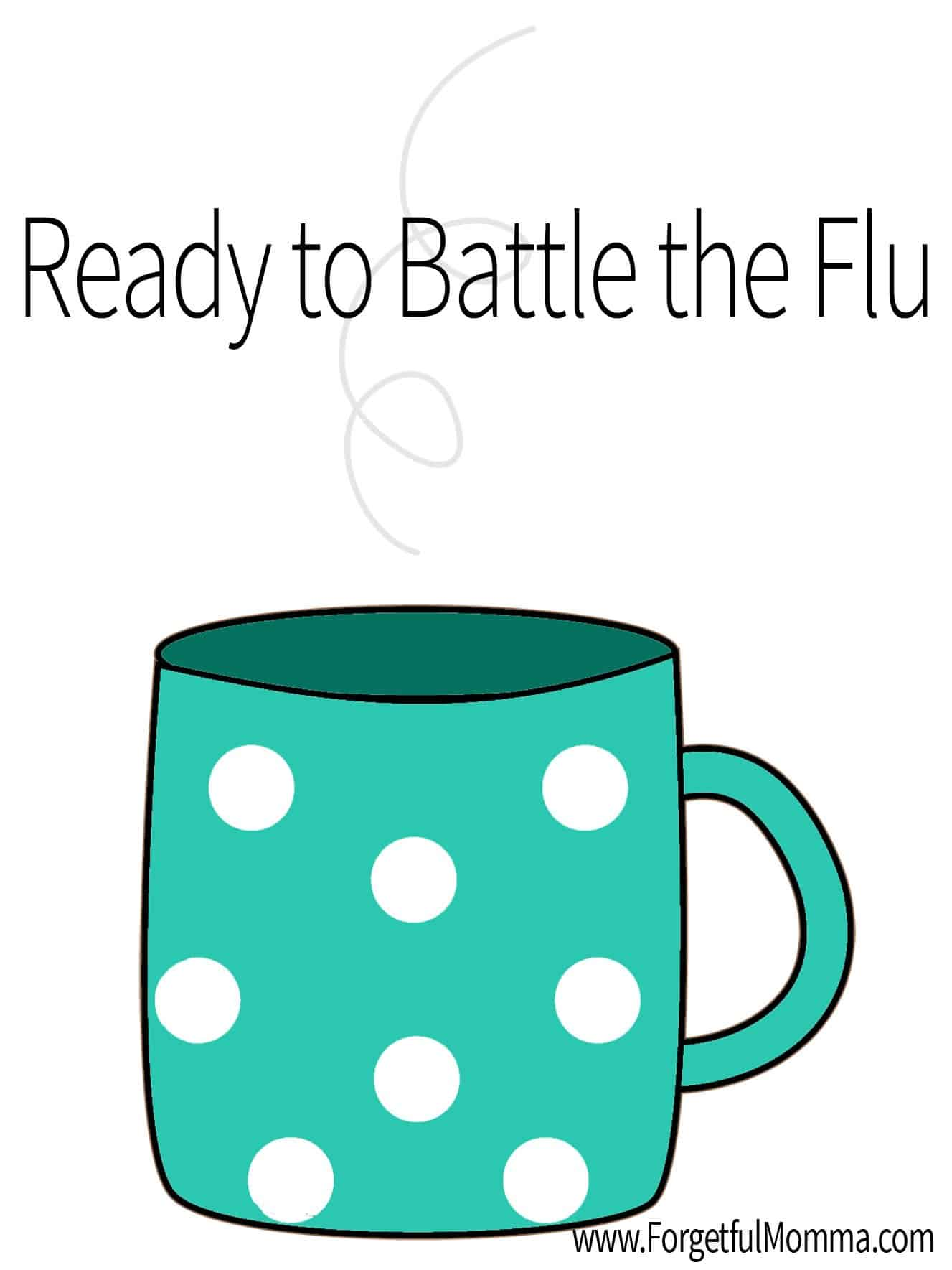 Ready to Battle the Flu