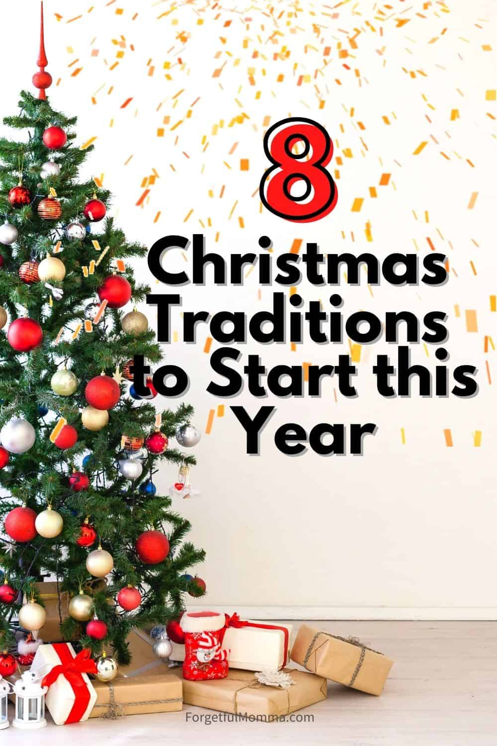 8 Christmas Traditions to Start this Year