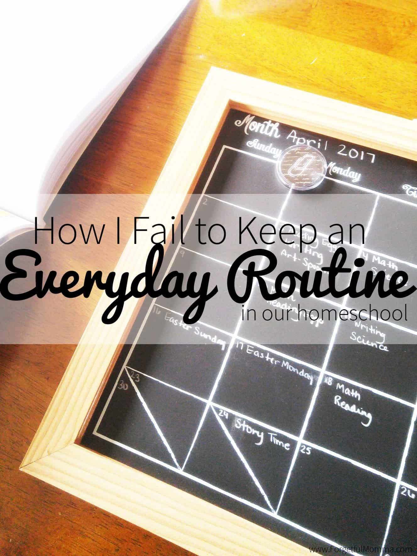 How I Fail to Keep an Everyday Routine