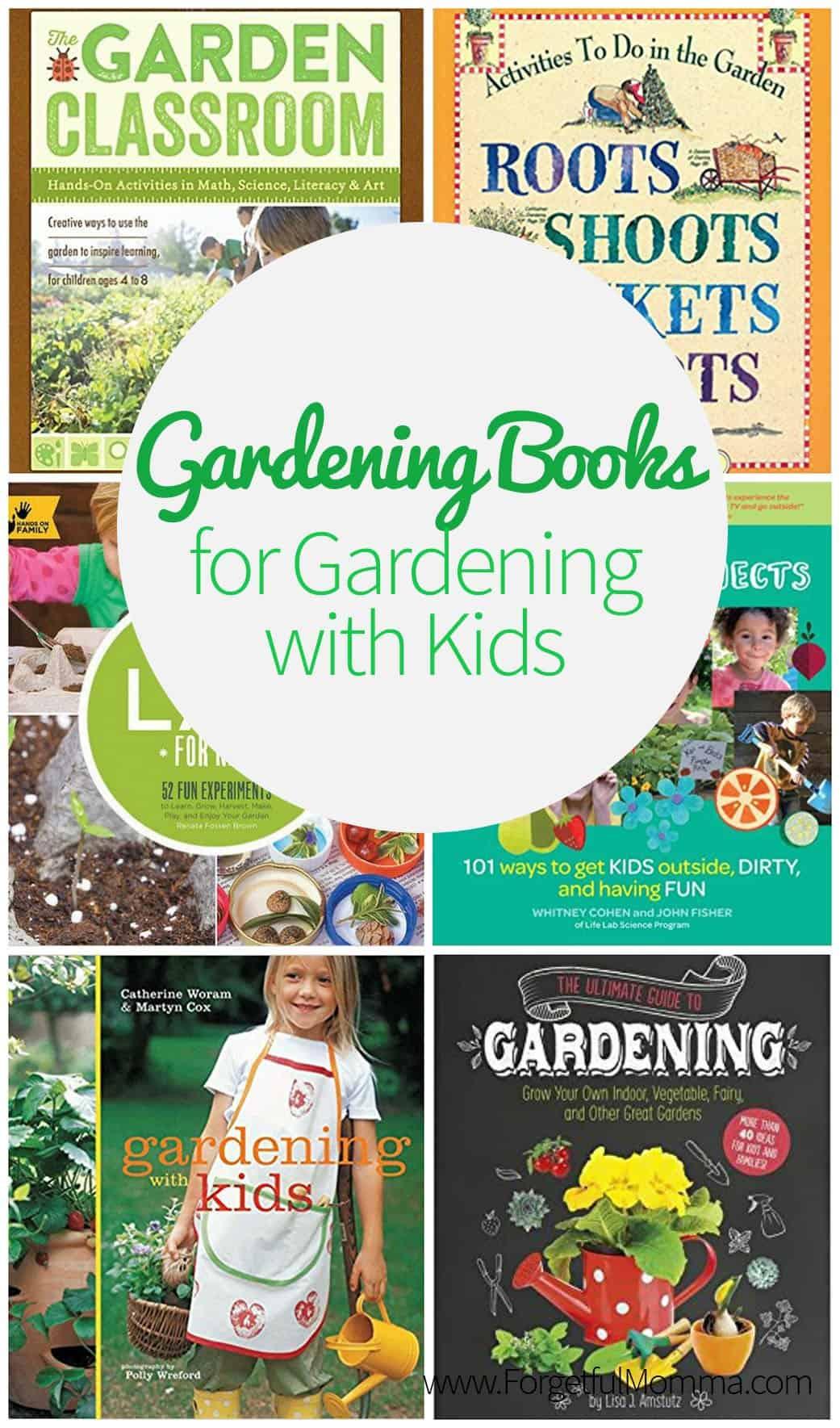 Gardening Books for Gardening with Kids