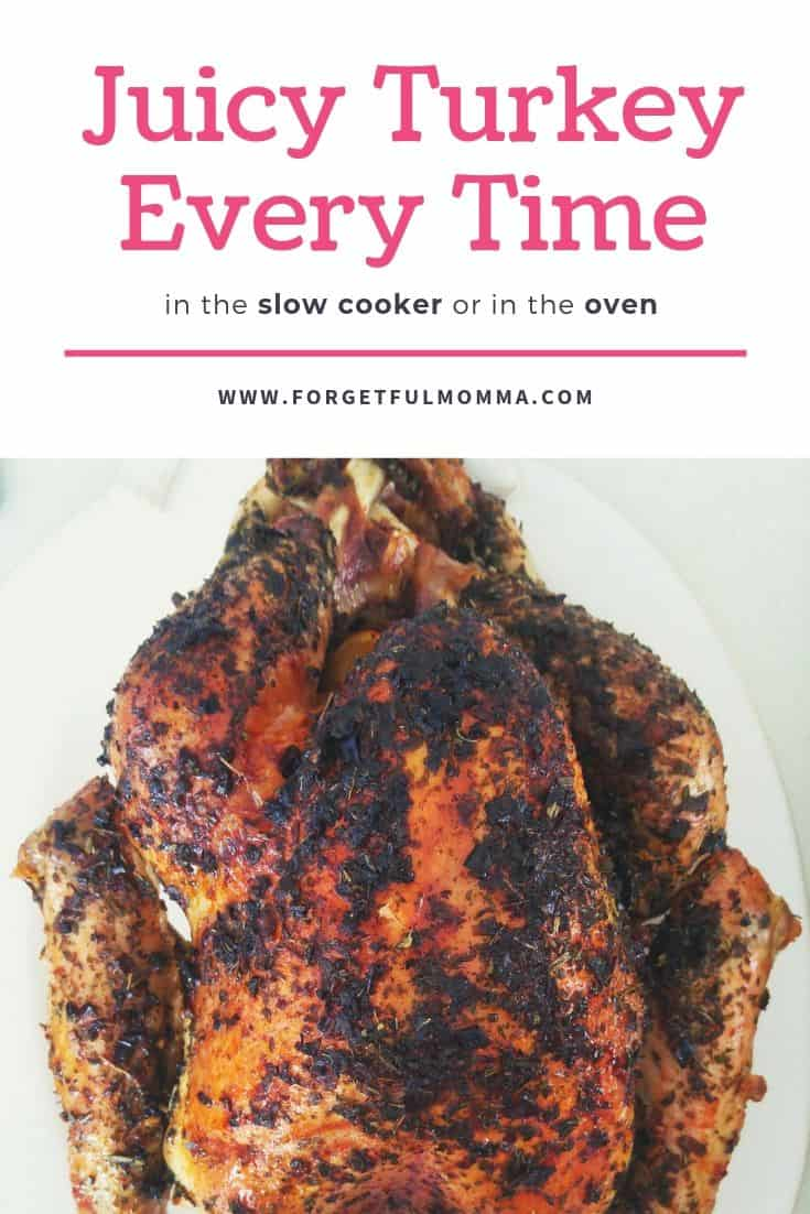 The Best Turkey Recipe in the Oven or Slow Cooker