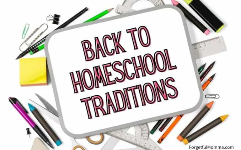 Back to Homeschool Traditions and Fun