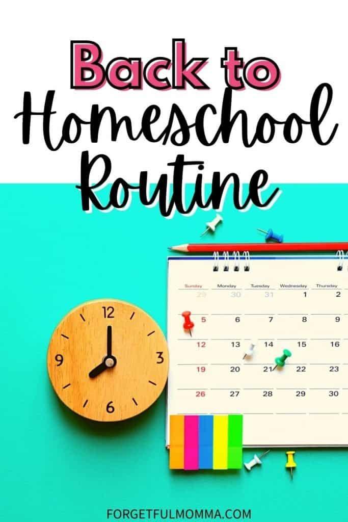 Back to Homeschool Routine