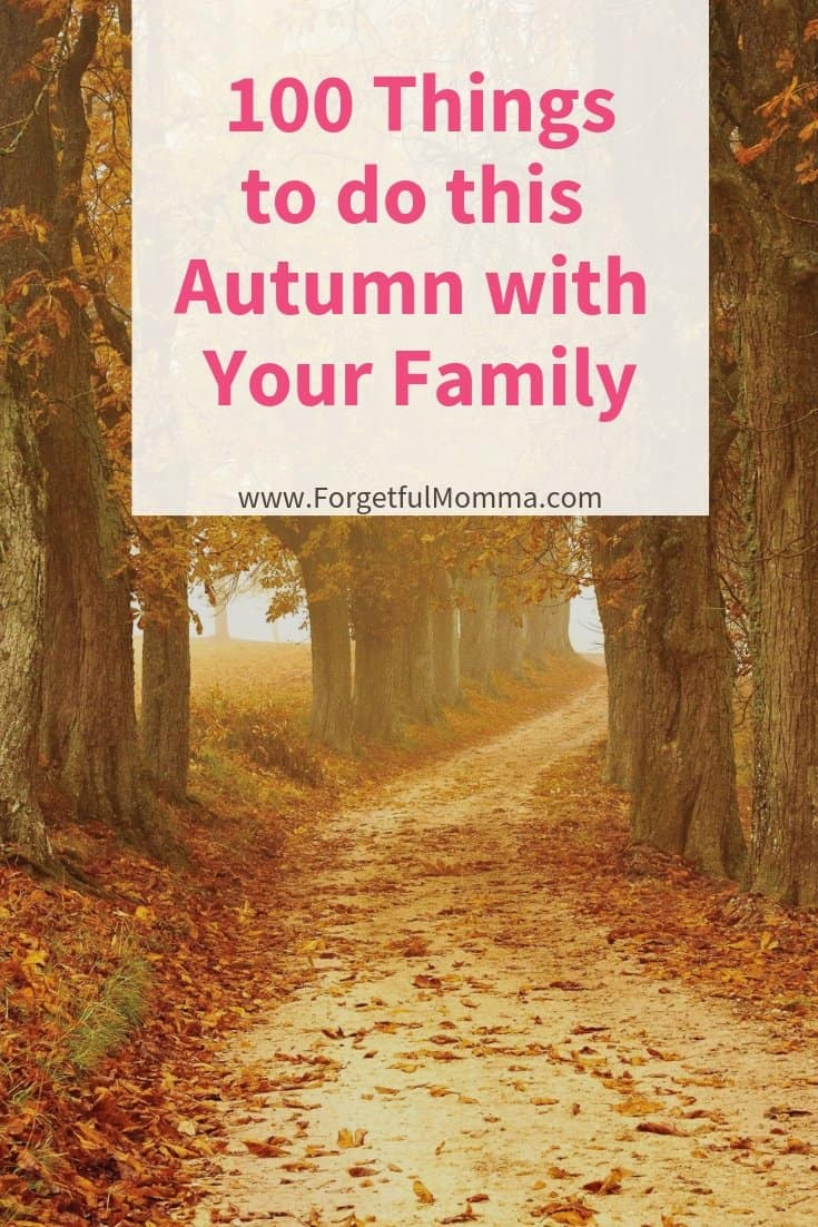 100 Things to Do this Autumn with Your Family