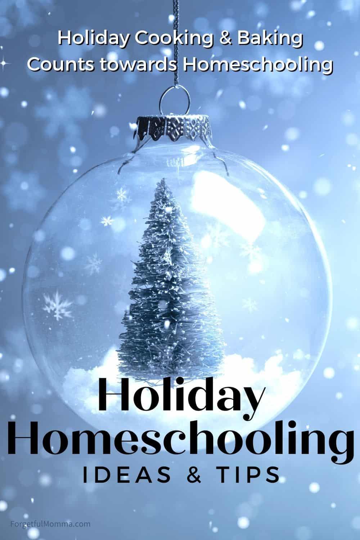 Holiday Homeschooling Ideas & Tips
