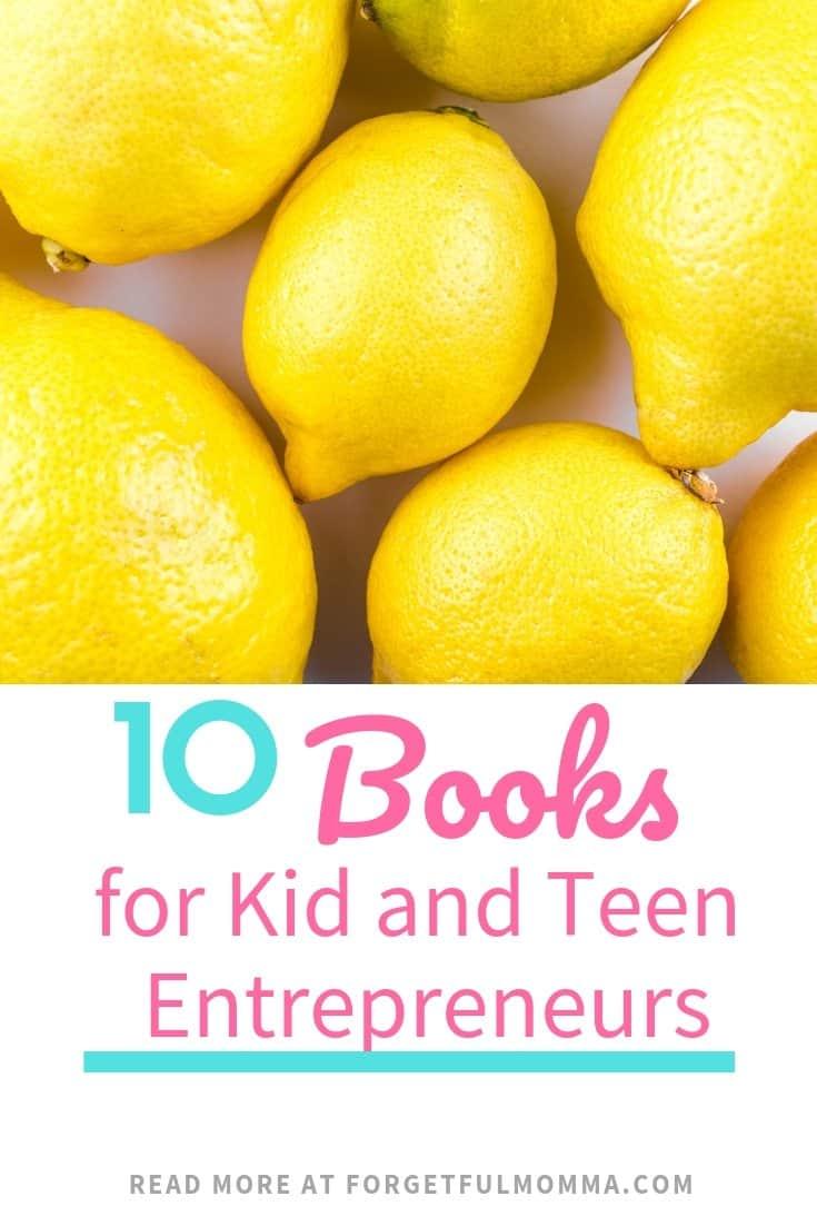 10 Books for Young Entrepreneurs: Kidpreneurs