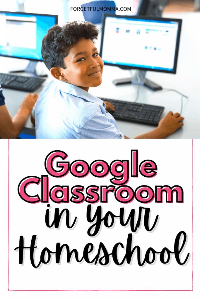 Google Classroom in Your Homeschool