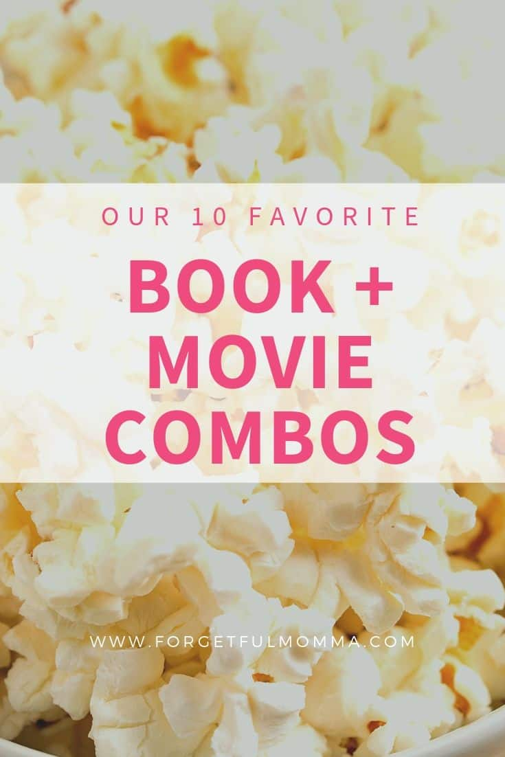 Our 10 Favorite Book + Movie Combos