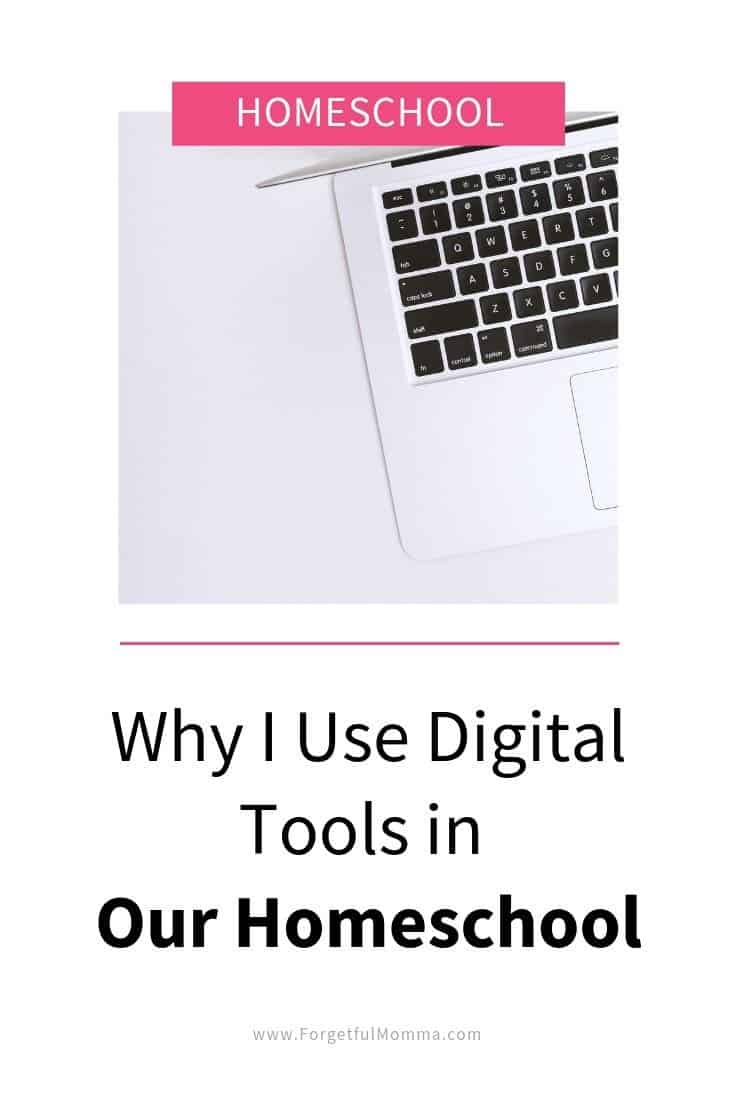 Why I Use Digital Tools in Our Homeschool