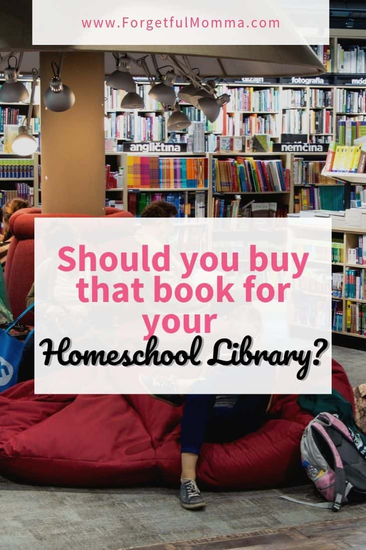 Should You Buy that Book for Your Homeschool Library
