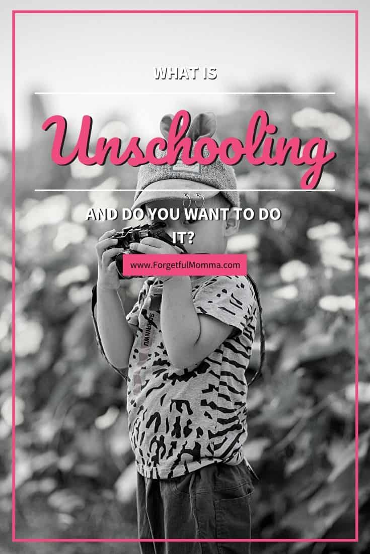 What is Unschooling and Do You Want To Do It?