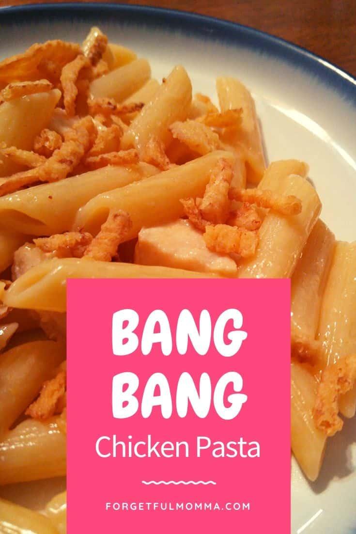 Bang Bang Chicken Pasta – 30 Minute Meal