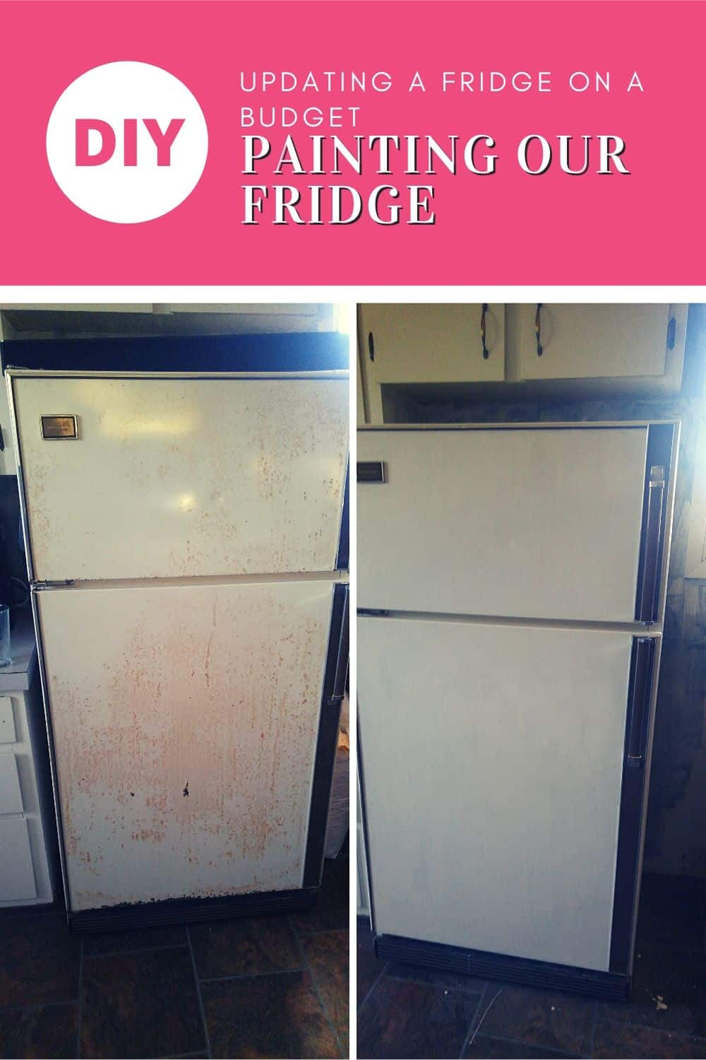 Updating a Fridge on A Budget - Painting Our Fridge - before and After