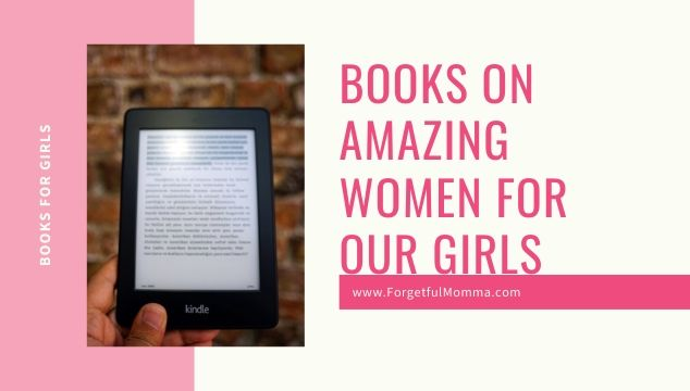 Books on Amazing Women for Our Girls