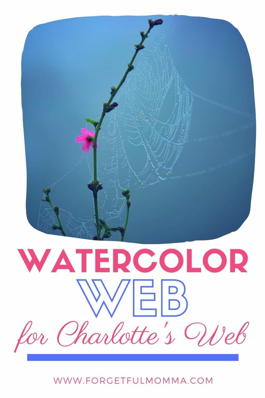 Charlotte's Web – Watercolor Web