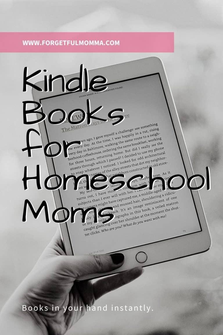 Kindle Books for Homeschool Moms