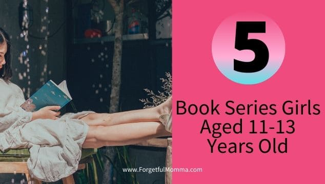 5 Book Series for Girls Aged 11-13 Years Old