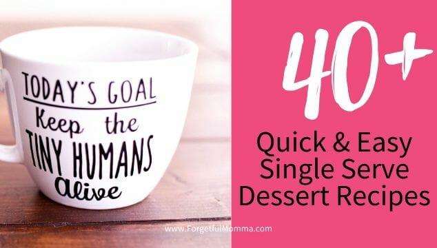 Quick and Easy Single Serve Dessert Recipes
