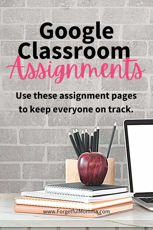 google classroom assignment pages - Google Classroom Homeschoolers