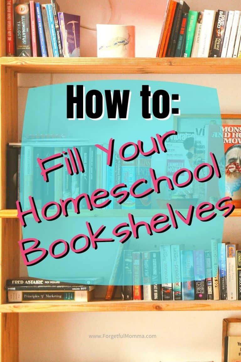 How to Fill Your Homeschool Bookshelves