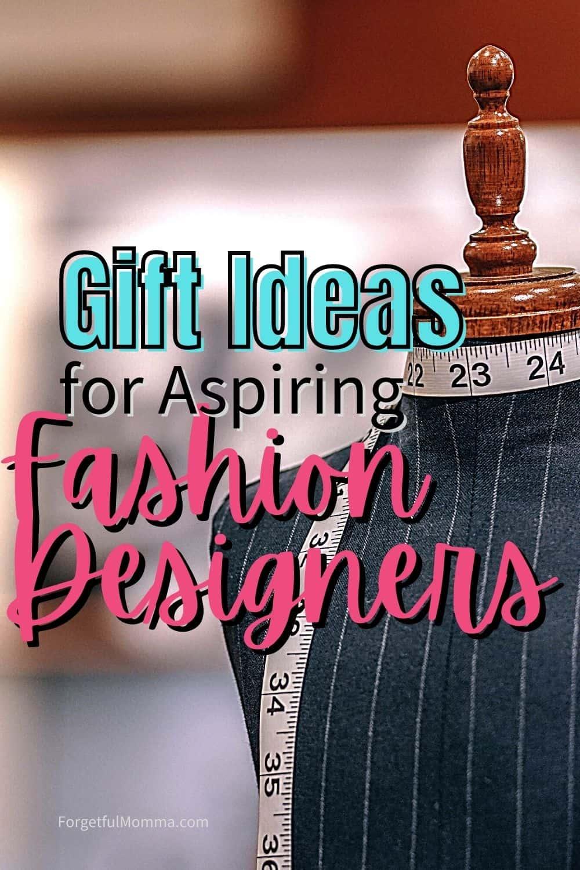 Gift Ideas for Aspiring Fashion Designers