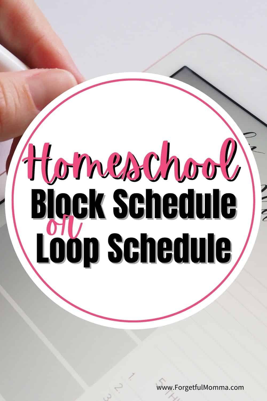 homeschool Block Schedule or Loop Schedule