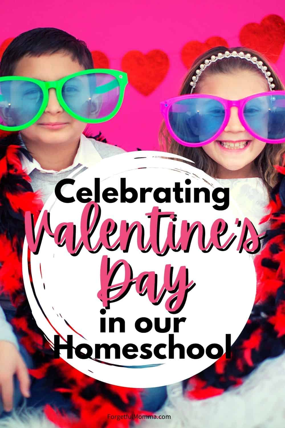 Celebrating Valentine's Day in Our Homeschool