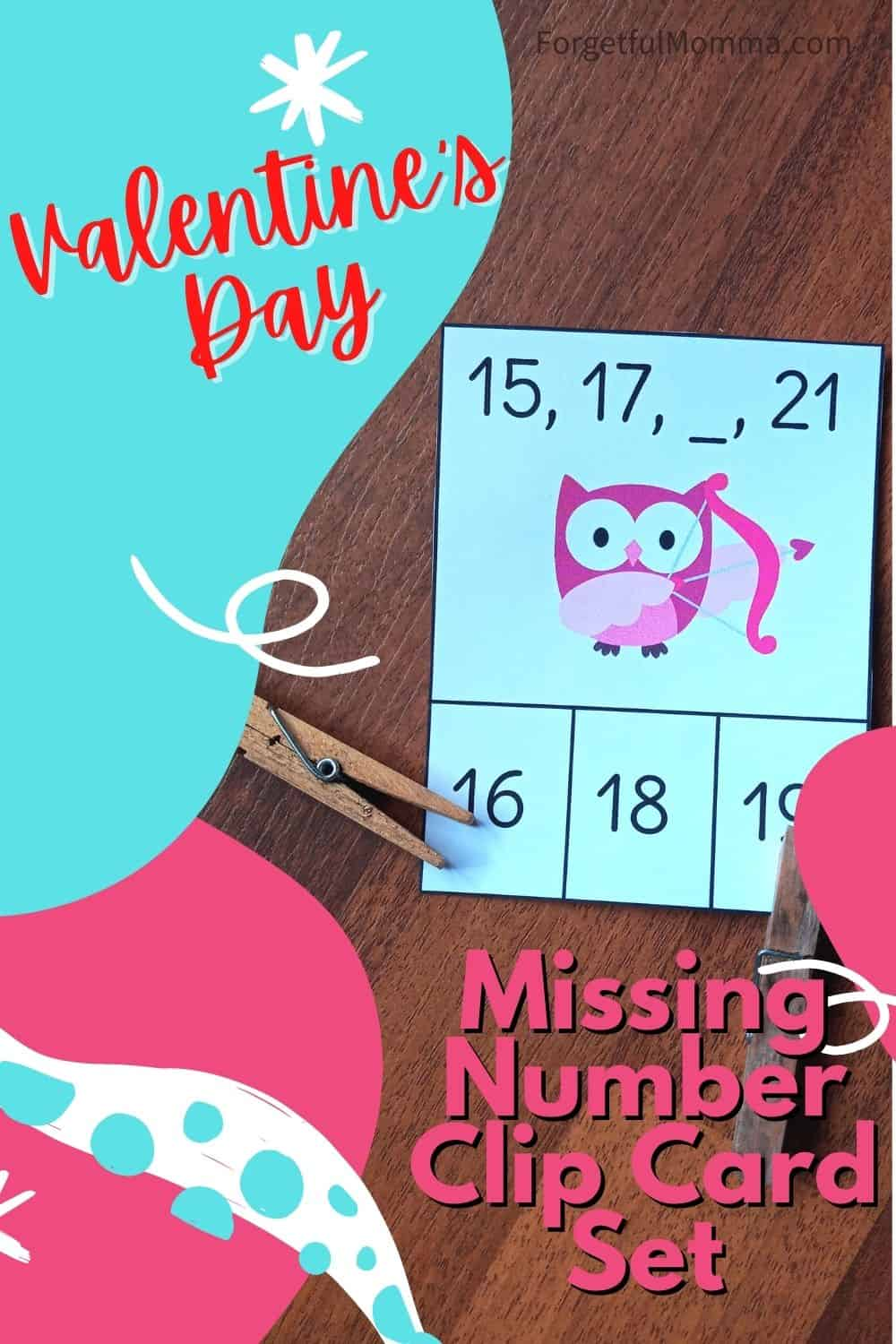 Valentine's Day Missing Number Clip Card Set - card with clothes pins - text overlay
