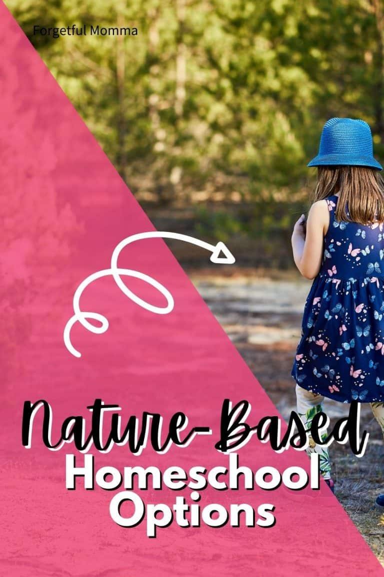 Nature-Based Homeschool Options