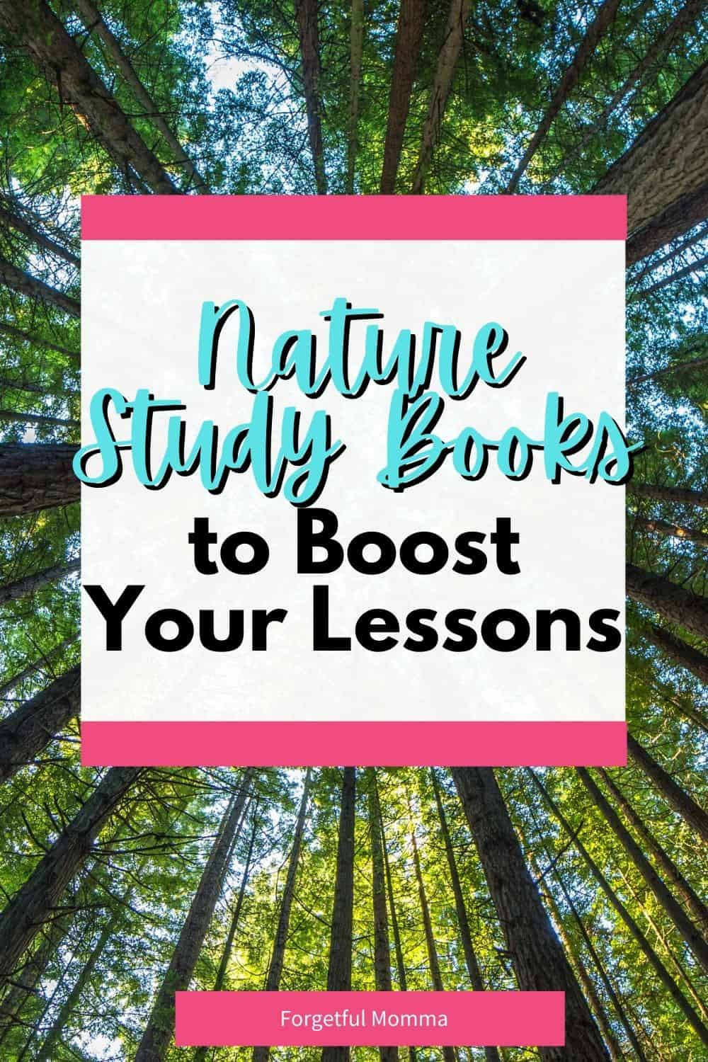 Nature Study Books to Boost Your Lessons