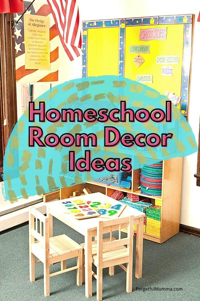 Homeschool Room Decor Ideas & More