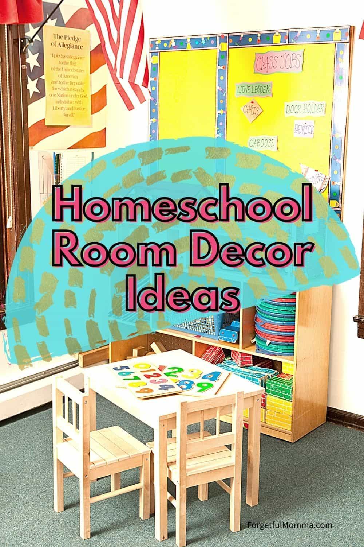Homeschool Room Decor Ideas