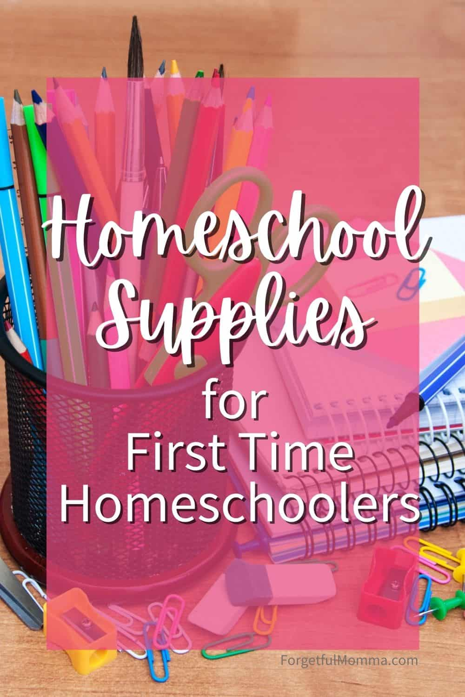 Homeschool Supplies for First Time homeschoolers