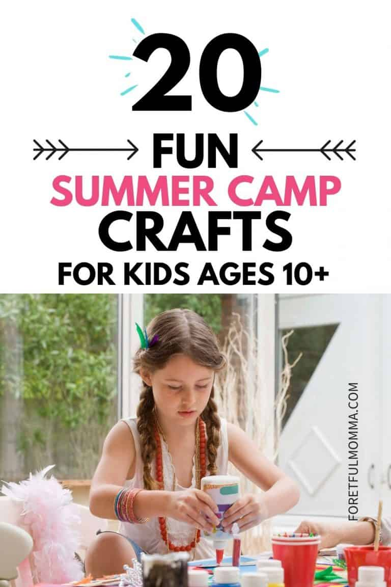 Fun Summer Camp Crafts for Kids Ages 10+