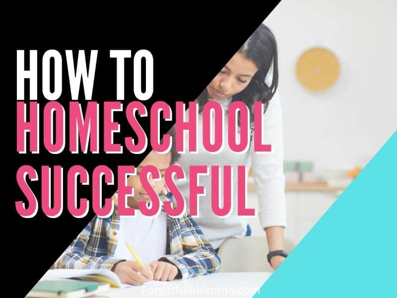 How to Homeschool Successfully