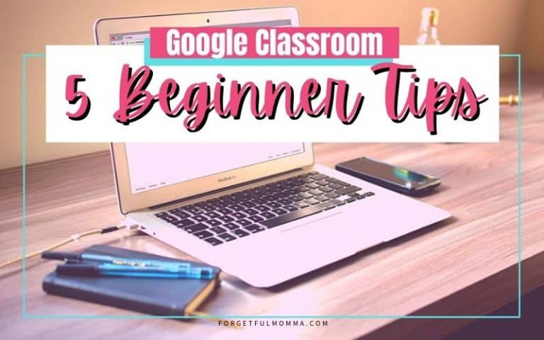 5 Beginner Tips for Google Classroom