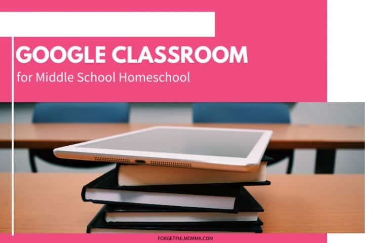 Google Classroom for Middle School Homeschool