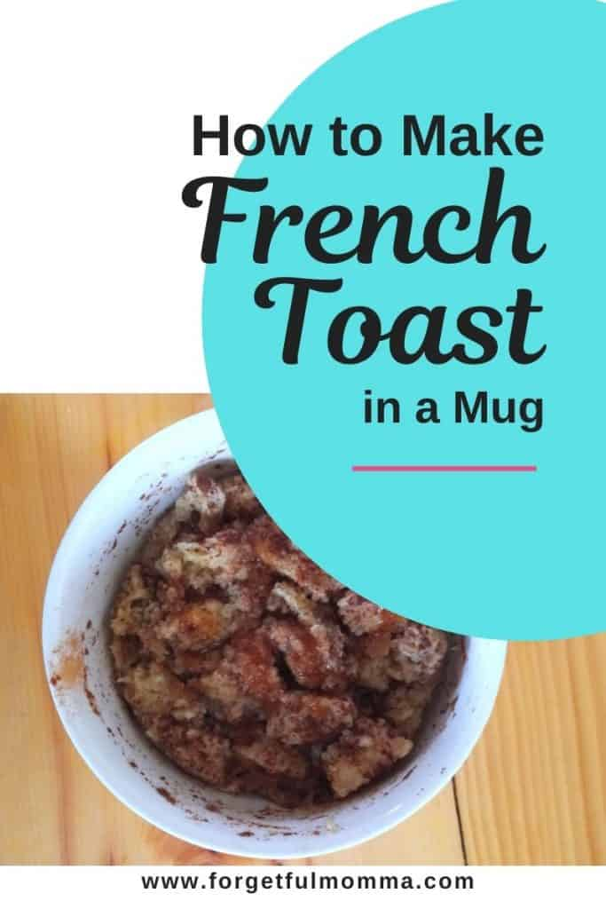 How to Make French Toast in a Mug