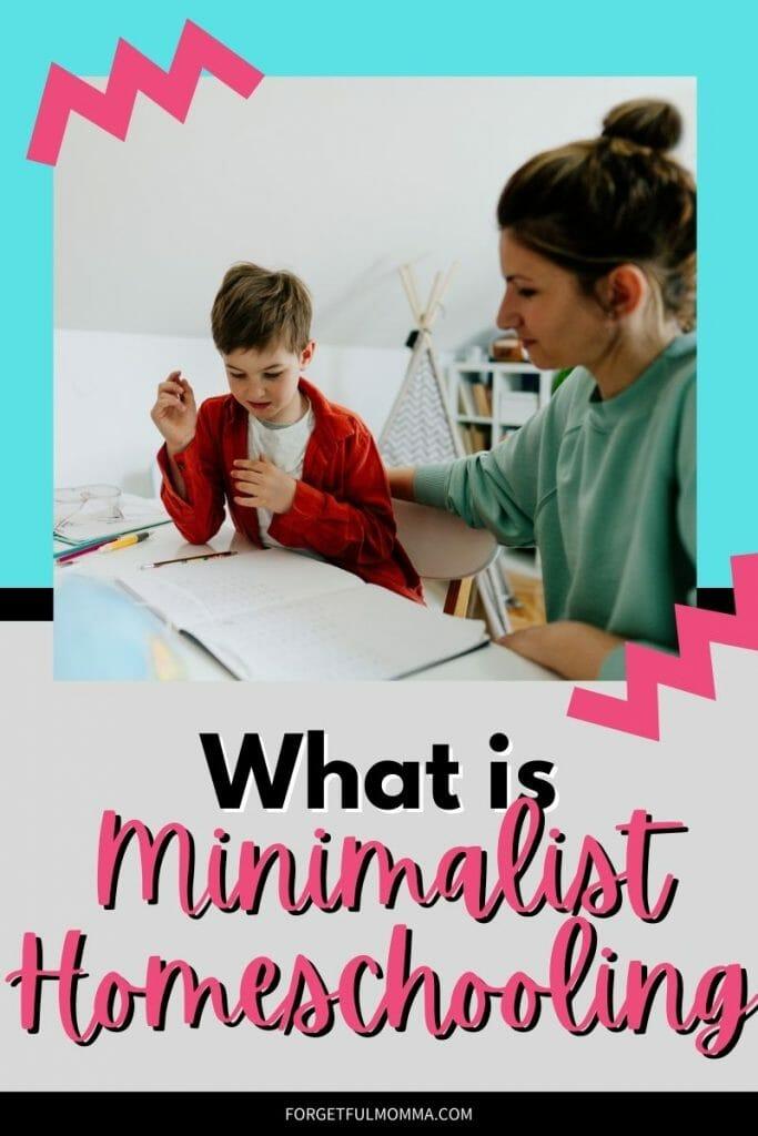 What is Minimalist Homeschooling?