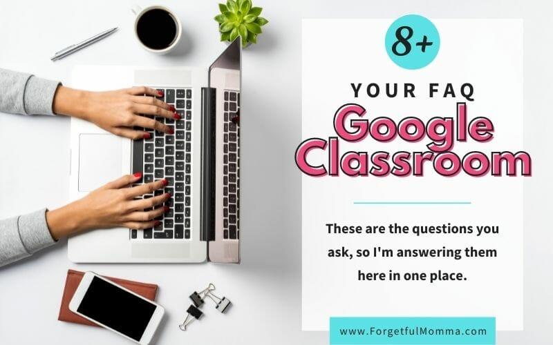 FAQ for Google Classroom for Homeschoolers